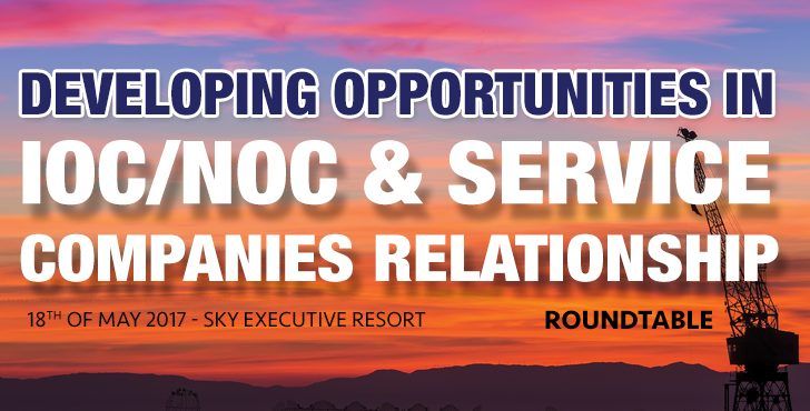 Developing Opportunities in IOC/NOC & Service Companies Relationship Roundtable