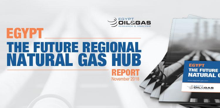 Egypt The Future Regional Natural Gas Hub Report – November 2018