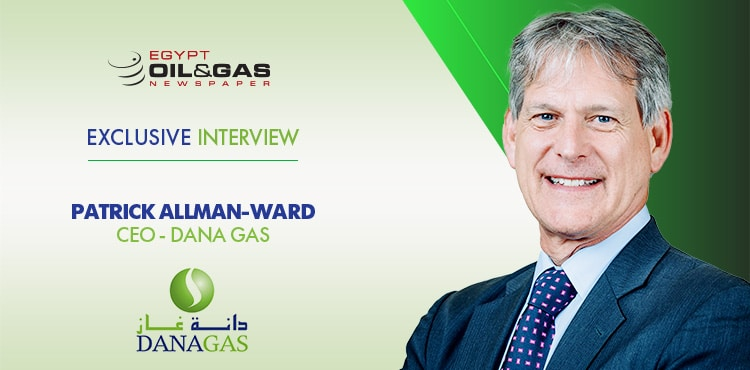 Robust Achievements Despite Challenges: Interview with Dana Gas CEO Patrick Allman-Ward